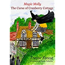 Magic Molly Book 8 The Curse of Cranberry Cottage