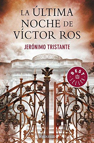 La última noche de Víctor Ros (Víctor Ros 4) (BEST SELLER) por Jerónimo Tristante