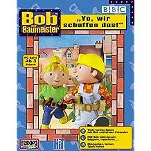 """Bob der Baumeister: """"Yo, wir schaffen das!"""""""
