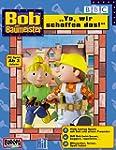 """Bob der Baumeister: """"Yo, wir schaffen..."""
