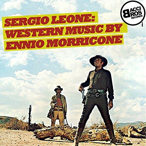 Sergio Leone: Western Music by...