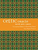 Celtic Oracle: How to Foretell the Future Using Ancient Folklore [With 36 Oracle Cards]