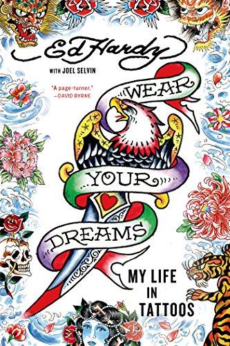 Wear Your Dreams: My Life in Tattoos (English Edition) eBook ...