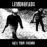 Hate Your Friends (Deluxe) [VINYL]