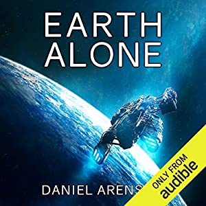 0a33a874 Earth Alone: Earthrise, Book 1 (Hörbuch-Download): Amazon.de: Daniel ...