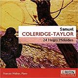 Coleridge-Taylor Negro Melodies