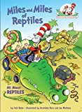 Miles And Miles Of Reptiles (Cat in the Hat's Learning Library (Hardcover))