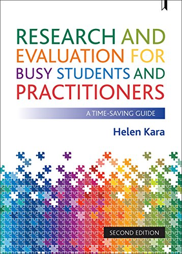 Research and Evaluation for Busy Students and Practitioners: A Time Saving Guide