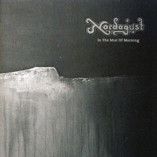 Nordagust: In the Mist of Morning (Audio CD)