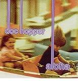 Songtexte von Doc Hopper - Aloha