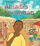 Amadi's Snowman: A Story of Reading (English Edition)