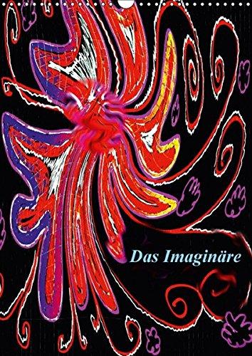 Das Imaginäre (Wandkalender 2017 DIN A3 hoch): Spass an Bildern, die am PC hergestellt werden (Monatskalender, 14 Seiten) por Eva Lexa Lexova