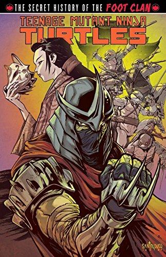 Teenage Mutant Ninja Turtles: Secret History of the Foot ...
