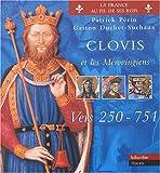 Clovis et les Mérovingiens, vers 250-751