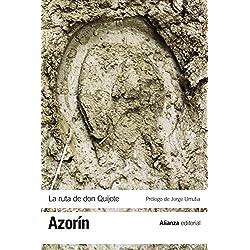 La ruta de Don Quijote (El Libro De Bolsillo - Bibliotecas De Autor - Biblioteca Azorín)