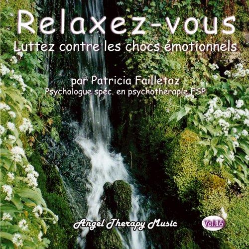 Relaxation guidée pour libérer les chocs émotionnels (Version courte)