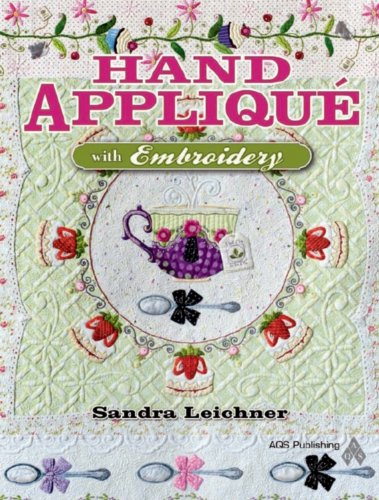 Hand Appliqué with Embroidery (English Edition)
