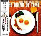 Brink of Time Soundtrack [Import allemand]