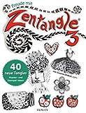 Freude mit Zentangle® 3: 40 neue Tangles Muster und Mixed Media Ideen
