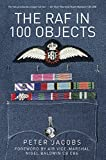 The RAF in 100 Objects