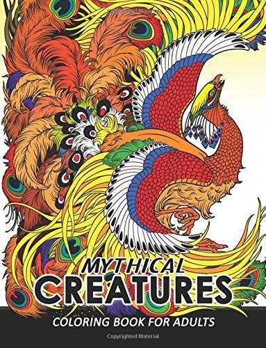 Mythical Creatures Coloring Books for Adults: Mythical Animals: Adult Coloring Book Pegasus, Unicorn, Dragon, Hydra,Centaur, Phoenix, Mermaids por Coloring pages For Adults
