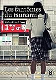 Les fantômes du tsunami : version courte (French Edition)