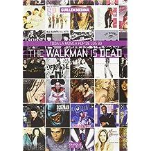 The Walkman Is Dead. Toda La Música Pop De Los 90