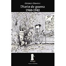 Diario de guerra/ War Time Diary: 1940-1942