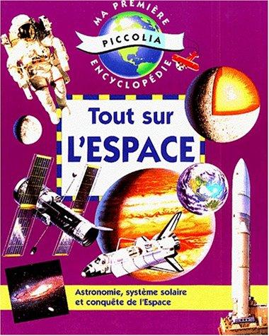 Ma première encyclopédie : Tout sur l'espace