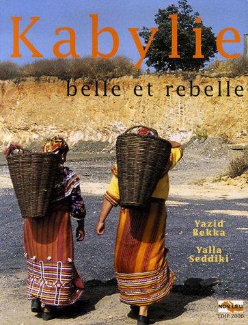 Kabylie : Belle et rebelle
