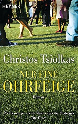 Buchseite und Rezensionen zu 'Nur eine Ohrfeige: Roman' von Christos Tsiolkas