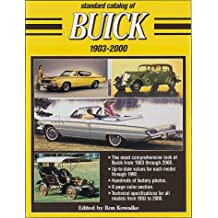 Standard Catalog of Buick: 1903-2000