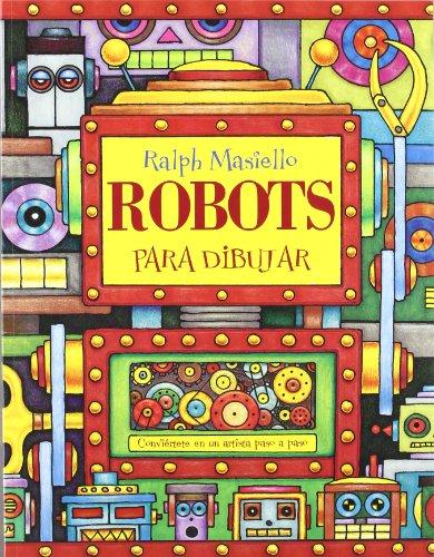 Robots para dibujar por Ralph Masiello