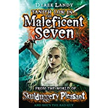 The Maleficent Seven (From the World of Skulduggery Pleasant) (Skulduggery Pleasant series)