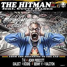 The HitMan (T>I Remix) [Explicit]