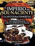 El Imperio del Sol Naciente (Historia Incógnita)