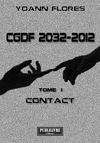 Contact: Thriller de science-fiction (CGDF 2032-2012 t. 1)