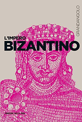 L'Impero bizantino (Grandangolo Storia)
