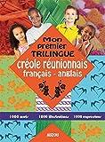 mon premier trilingue creole reunionnais franais anglais