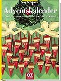 Adventskalender: Die schönsten Bastelideen für Gross und Klein (Bastelspass)