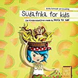 Südafrika for kids: Der Kinderreiseführer made by World for kids! (World for kids! Reiseführer für Kinder)