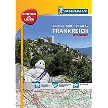 Michelin Straßenatlas Frankreich mit Spiralbindung: DIN A3 (MICHELIN Atlanten)