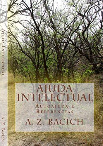Ajuda Intelectual: Autoajuda e Referências (Portuguese Edition) por Alexandre Z. Bacich