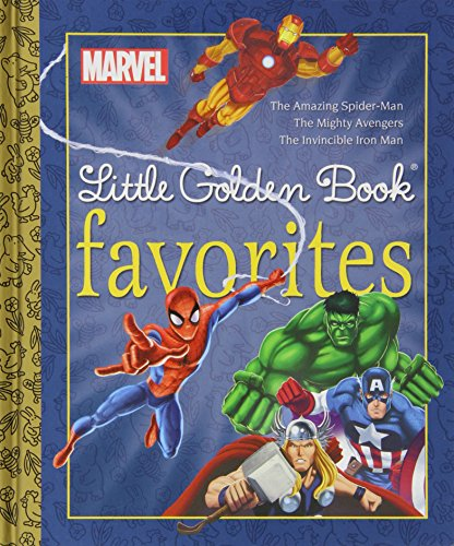 Marvel Little Golden Book Favorites: The Amazing Spider-man/Mighty Ave