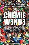 Chemiewende: Von der intelligenten Nutzung natürlicher Rohstoffe