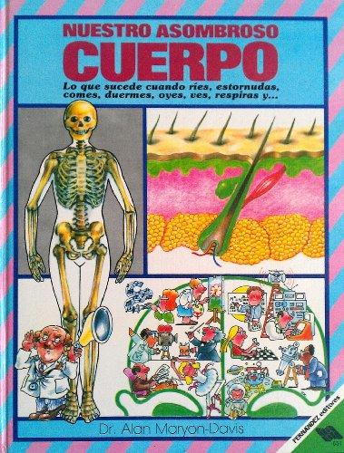 Nuestro Asombrosa Cuerpo/Our Amazing Body