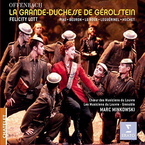 Offenbach: La Grande Duchesse ...