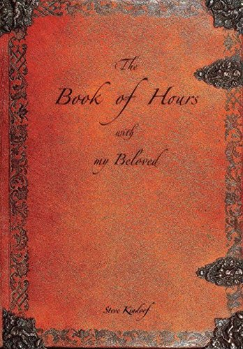 The Book of Hours with my Beloved