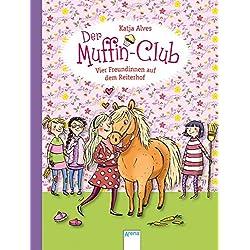 Vier Freundinnen auf dem Reiterhof: Der Muffin-Club (10)