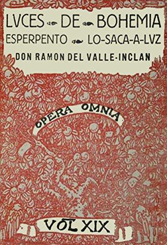 Antología Ramón del Valle-Inclán: Luces de Bohemia (con notas) por Ramón del Valle-Inclán
